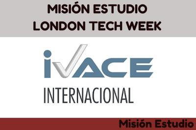 MISIÓN ESTUDIO LONDON TECH WEEK