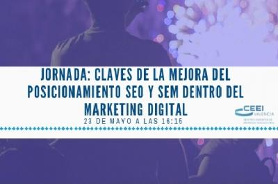 Jornada: Claves de la mejora del posicionamiento SEO y SEM dentro del marketing digital