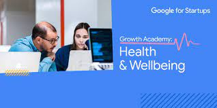 Programa Google for Startups Spain - Growth Academy: Health & Wellbeing